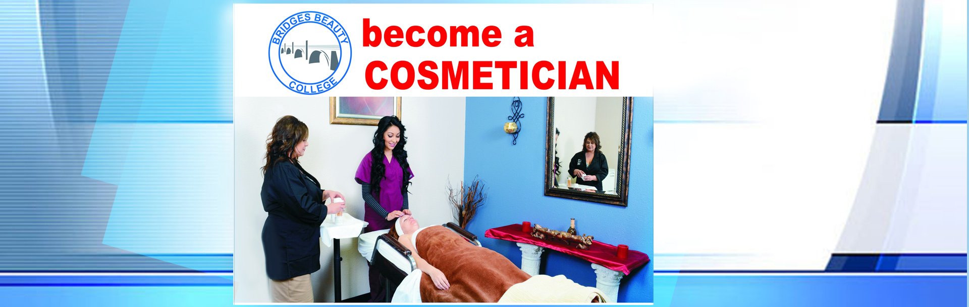 BRIDGES BEAUTY COLLEGE
